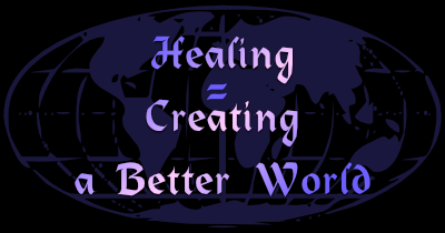 healing equals creating a better world